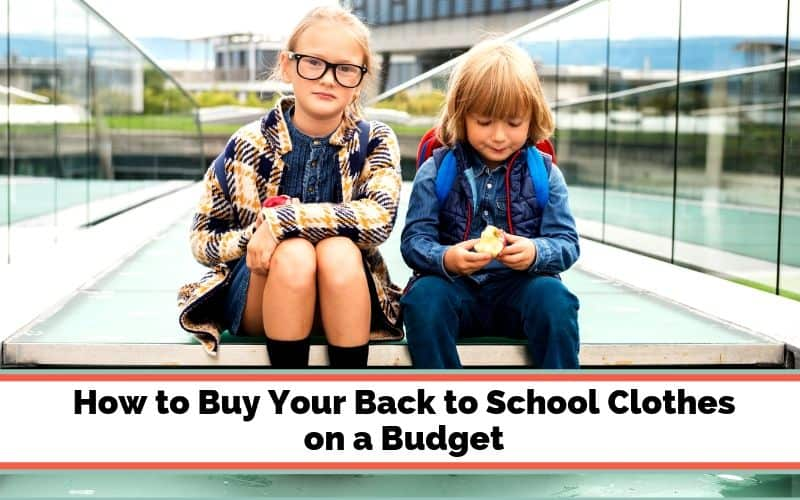 back to school clothes shopping on a budget