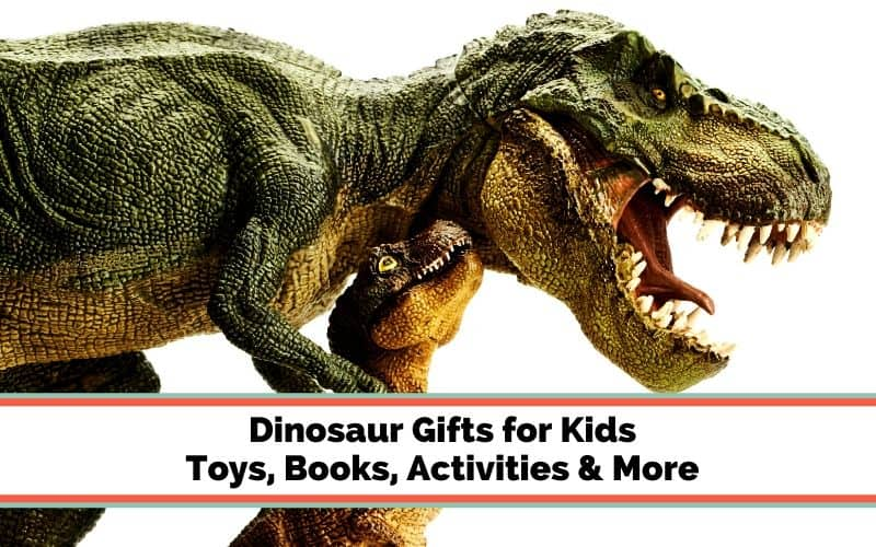 dinosaur gift ideas for kids