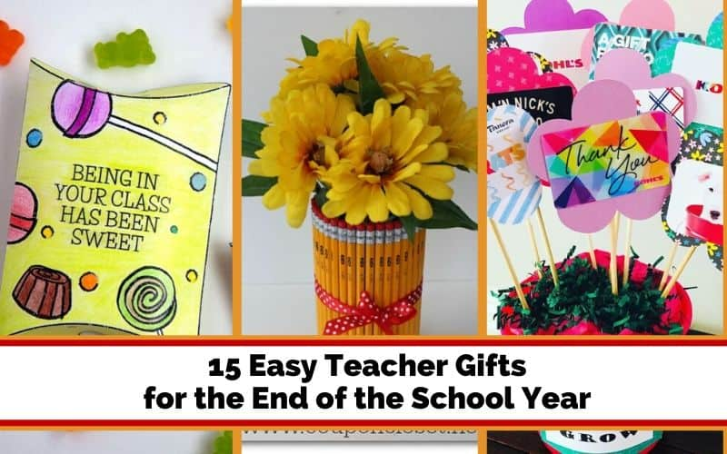 easy teacher gifts for the end of the school year