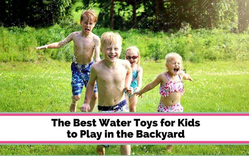 summer water toys for kids