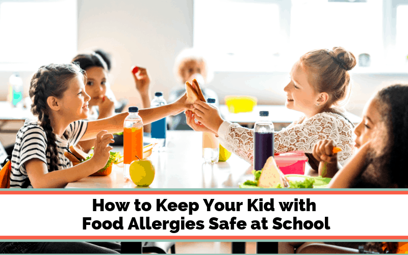 Kids with Food Allergies Safe at School