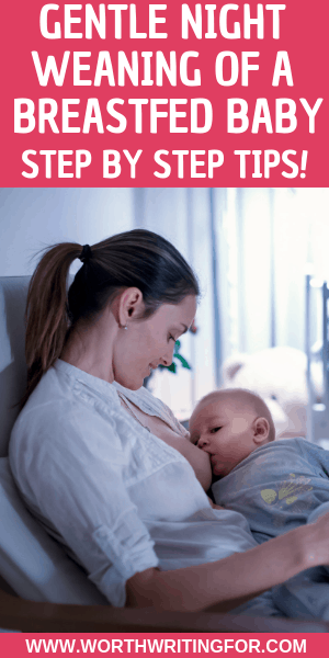 Gentle night weaning tips for babies and toddlers. Step by step night weaning instructions for moms ready to stop breastfeeding at night.