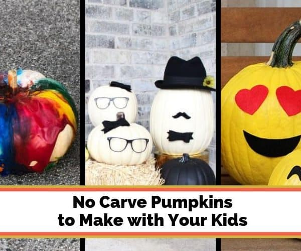 Fun & Easy No Carve Pumpkins to Make with Your Kids