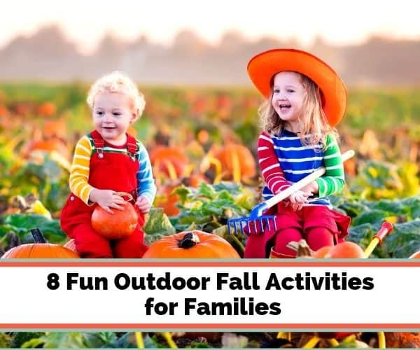 8 Outdoor Fall Activities for Families