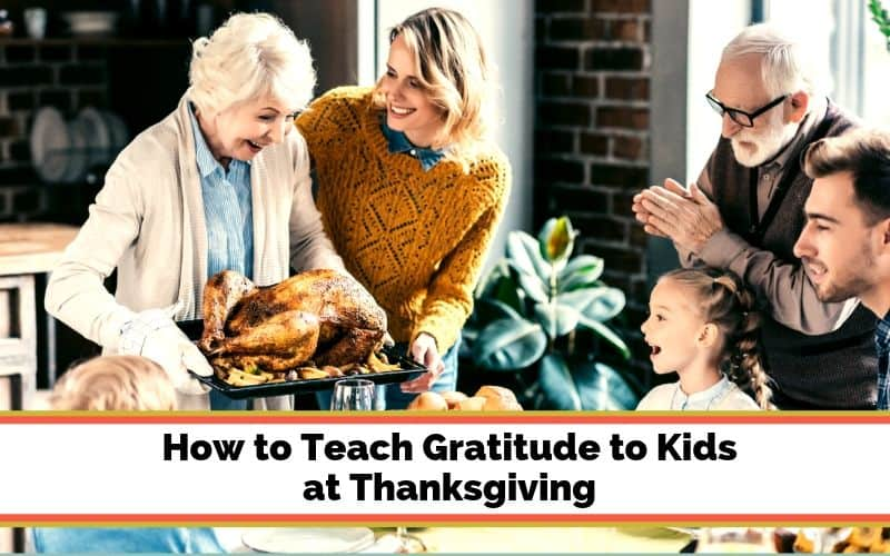 teach kids gratitude at Thanksgiving