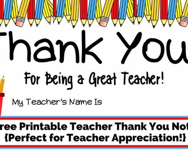 Free Printable Teacher Thank You Note {Perfect for Teacher Appreciation!}