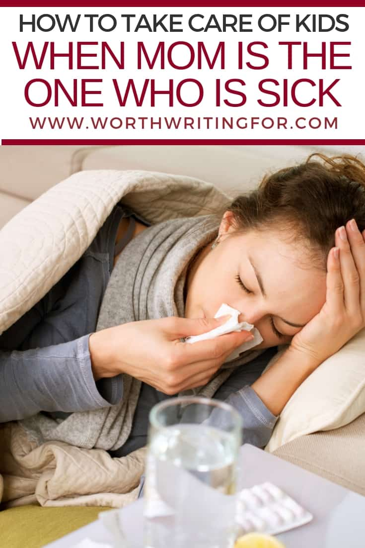 help with kids when you're sick