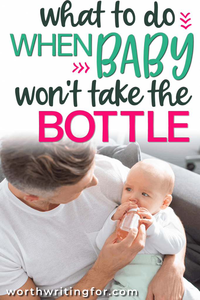 get baby to take bottle