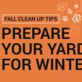 Prepare Your Yard for Winter