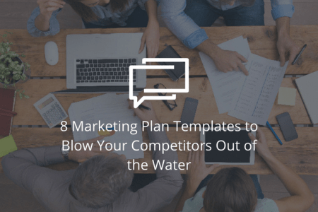 8 Marketing Plan Templates to Blow Your Competitors Out of the Water     best marketing plan templates