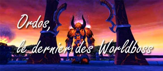 mop-ile-temps-fige-worldboss-ordos