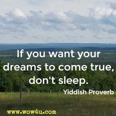 25 Dreams Come True Quotes Inspirational Words Of Wisdom