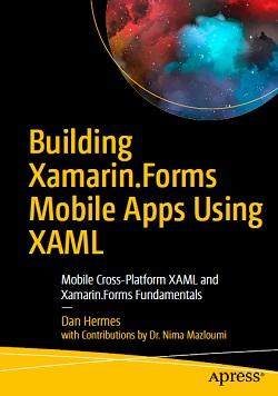 Windows Phone: Building Xamarin.Forms Mobile Apps Using XAML