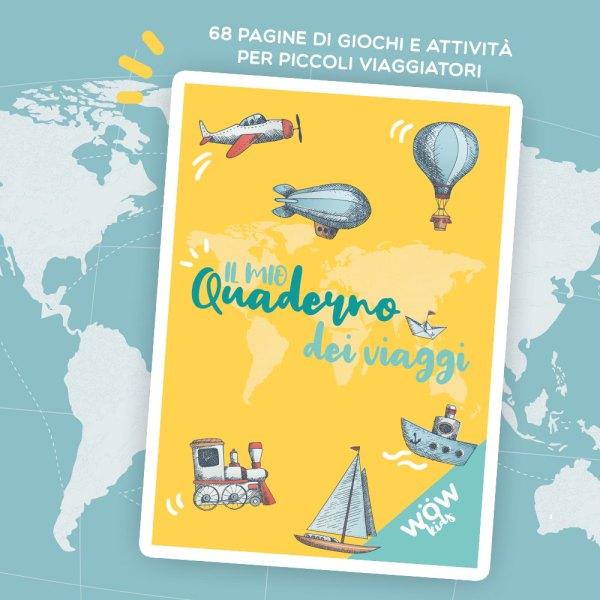 Il mio quaderno dei viaggi - Wow Kids