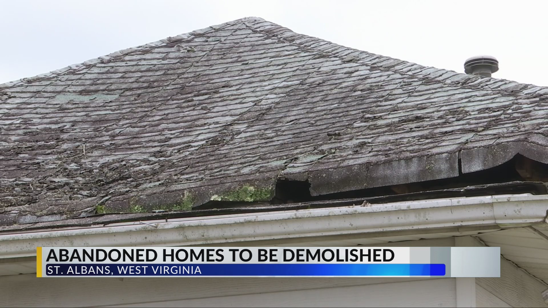Kanawha County Commission to Demolish 5 Abandoned Properties in St. Albans