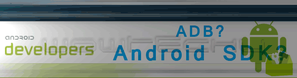 Guide: What Is ADB? How To Setup Android SDK For Development