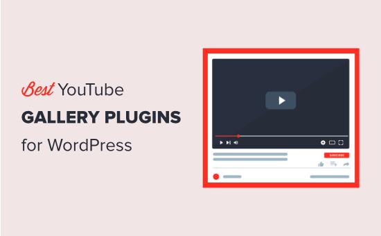 Best YouTube gallery plugins for WordPress