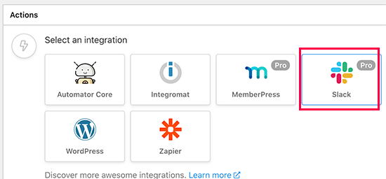 Select Slack as your action integration