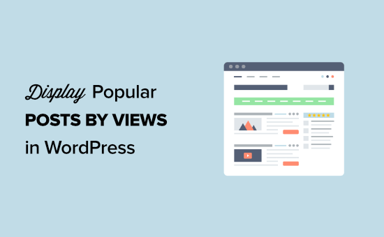 How to display popular posts by views in WordPress (2 ways)