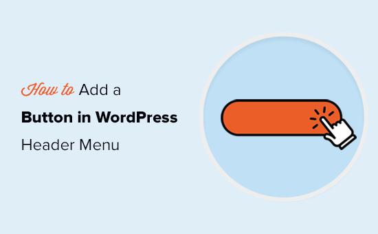 Adding buttons in WordPress navigation menu