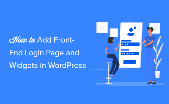 How to add a front-end login page and widgets in WordPress (3 ways)