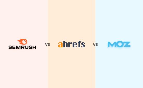 Comparing Semrush vs Ahrefs vs Moz