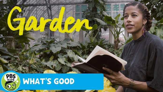 WHAT'S GOOD | Garden | PBS KIDS for Parents