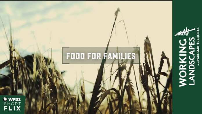 Food for Families | Working Landscapes with Paul Smith's College  | WPBS Short Flix