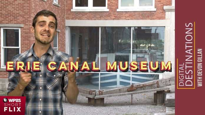 The Erie Canal Museum, Syracuse, New York | WPBS Short Flix