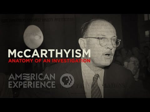 McCarthyism: Anatomy of an Investigation | American Experience | PBS