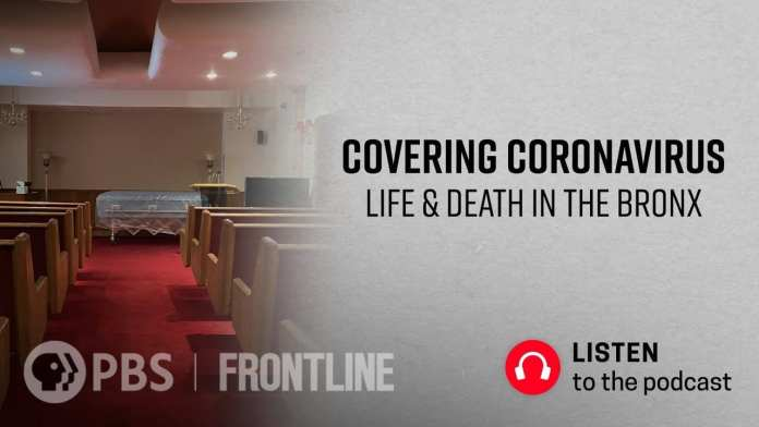 Covering Coronavirus: Life & Death in the Bronx (podcast) | FRONTLINE