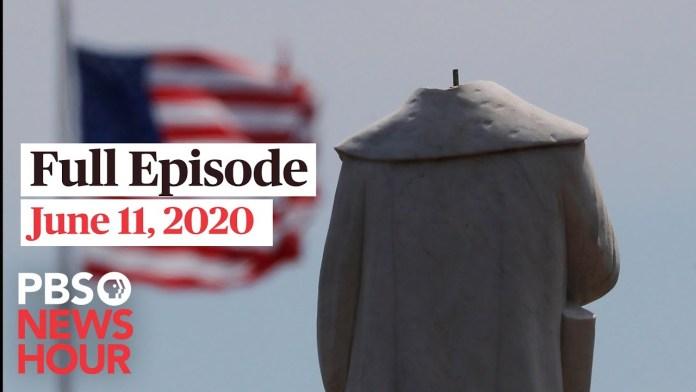 PBS NewsHour full episode, June 11, 2020