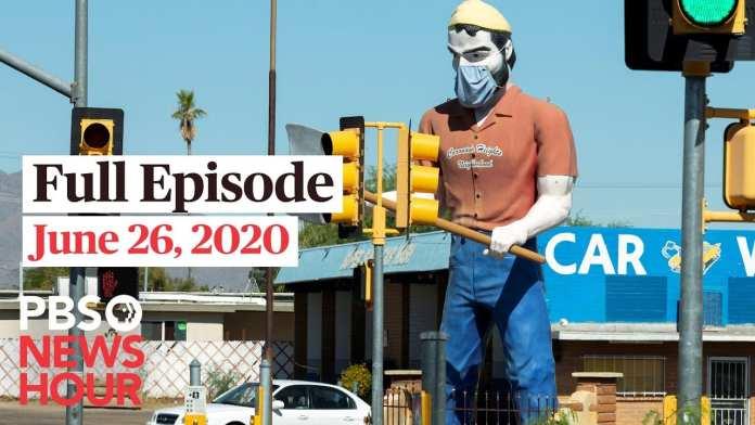 PBS NewsHour full episode, June 26, 2020