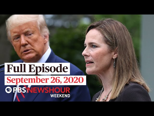 PBS NewsHour Weekend Full Episode September 26, 2020