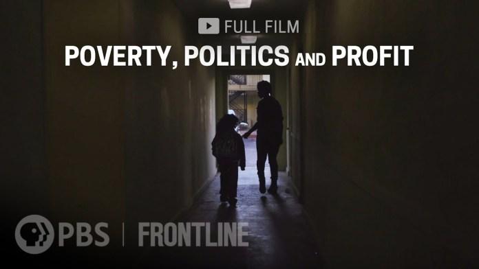 Poverty, Politics and Profit (full film) | FRONTLINE