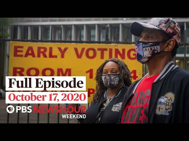 PBS NewsHour Weekend Full Episode October 17, 2020