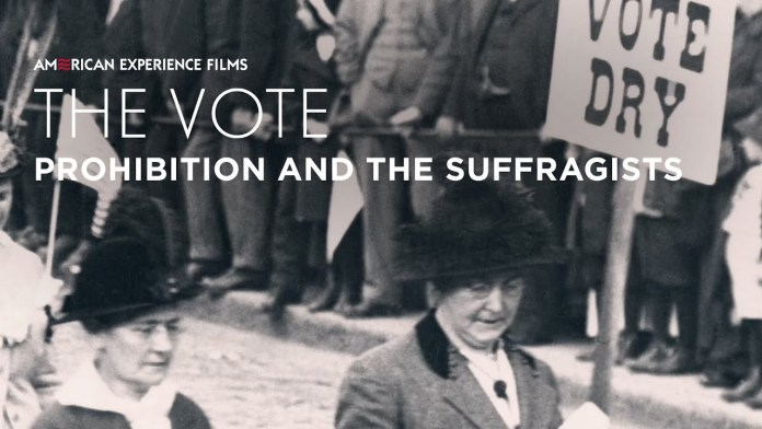 Prohibition and the Suffrage Movement | The Vote | American Experience | PBS