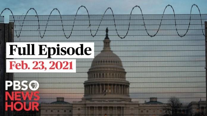 PBS NewsHour live episode, Feb. 23, 2021