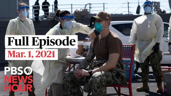 PBS NewsHour full episode, Mar. 1, 2021