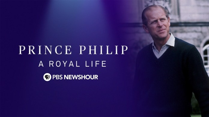 WATCH LIVE: Prince Philip, A Royal Life – A PBS NewsHour Special