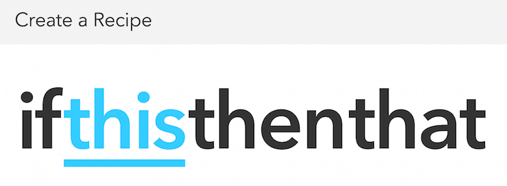 Getting creative with IFTTT.