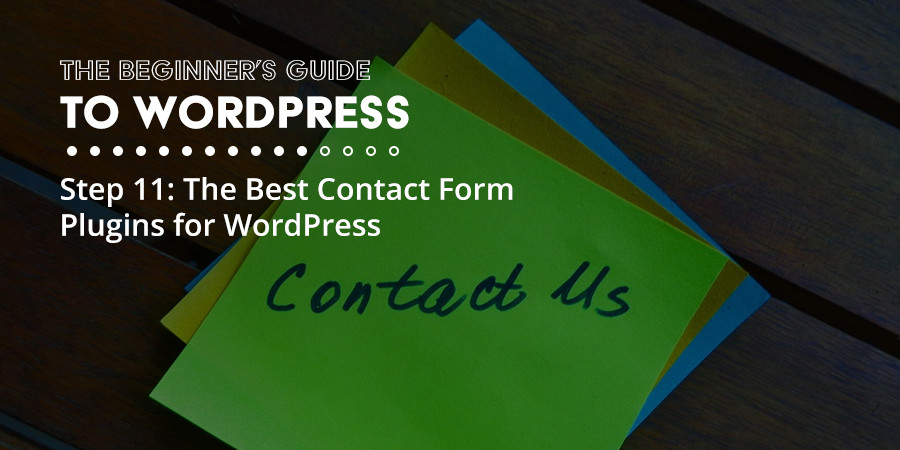 The Best Contact Form Plugins for Your WordPress Website
