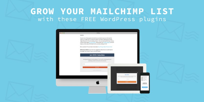 Free WordPress Plugins To Grow Your MailChimp List
