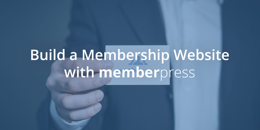 How to Setup a Membership Site with MemberPress