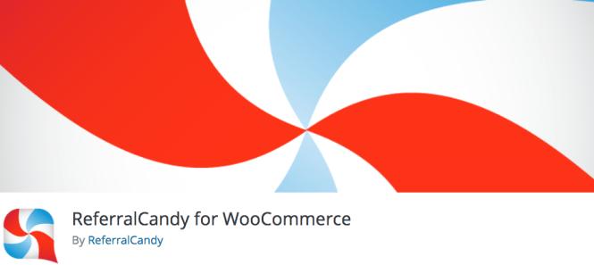 Meilleurs plugins WordPress affiliés: ReferralCandy pour WooCommerce
