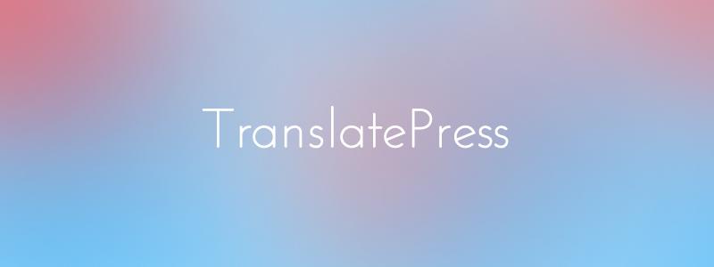 TranslatePress Multilingual WordPress Plugin