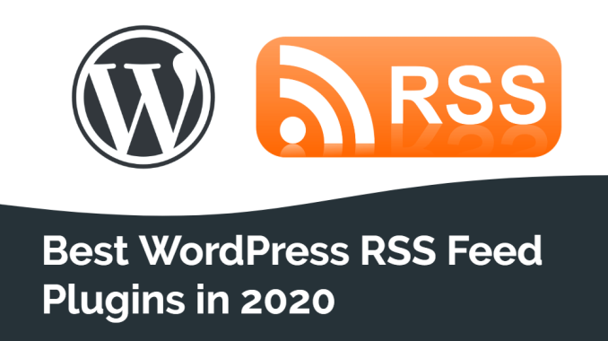 Best WordPress RSS Feed Plugins