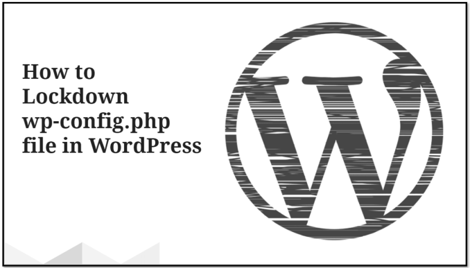 How to Lockdown wp-config.php file in WordPress