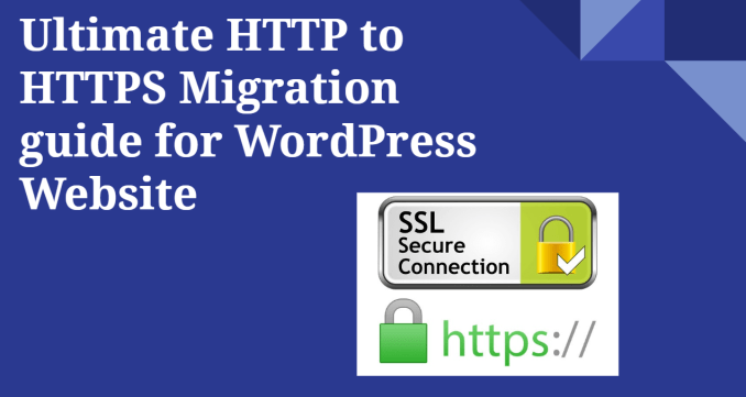 Ultimate HTTP to HTTPS Migration guide for WordPress website