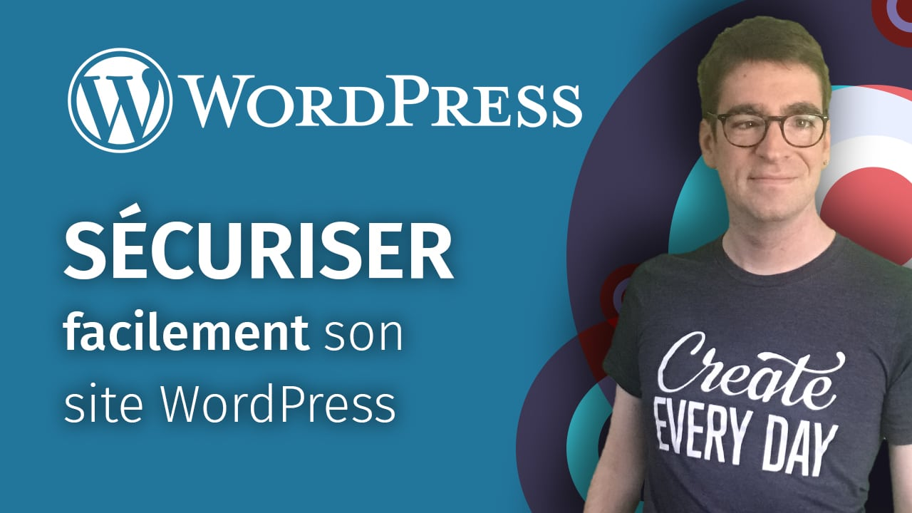 Sécuriser facilement son site WordPress